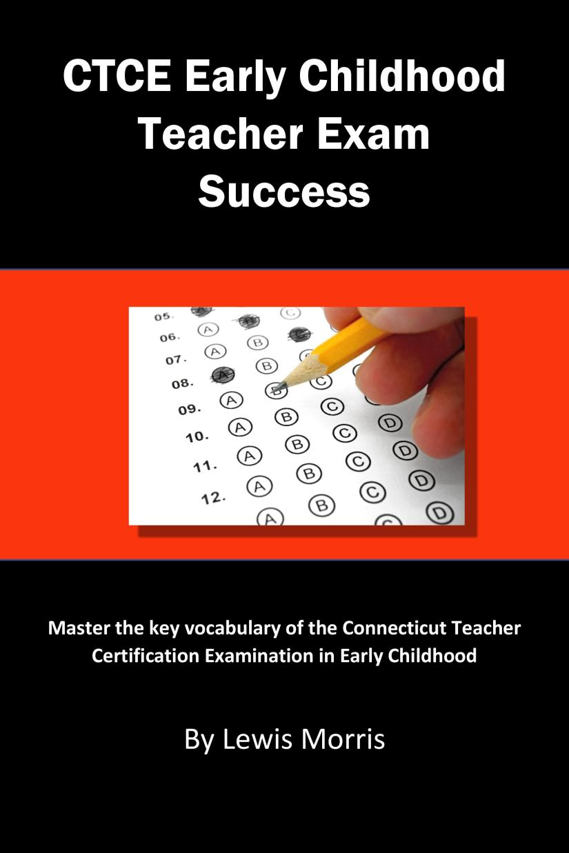 Now you can instantly increase your score on the CTCE Connecticut Early Childhood Exam