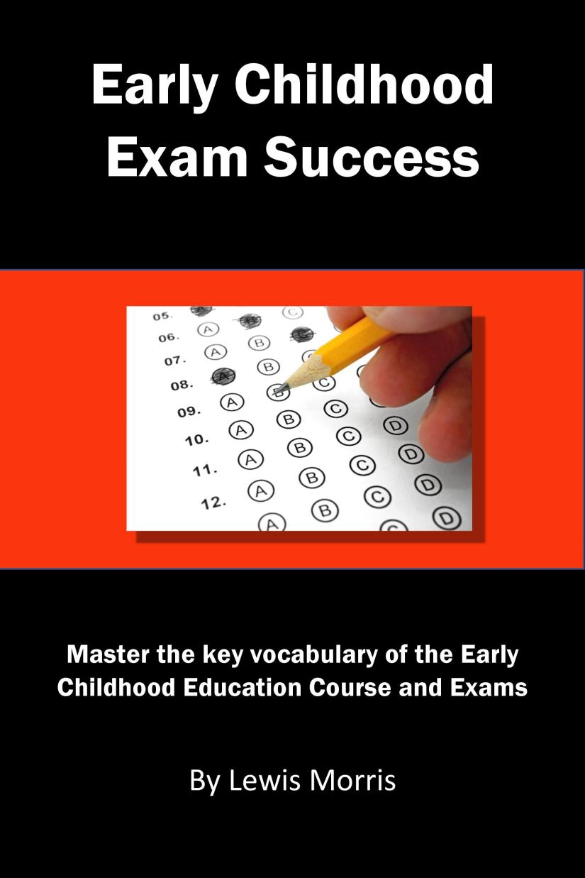 Learn how to improve your grade by mastering the vocabulary of Early Childhood Education