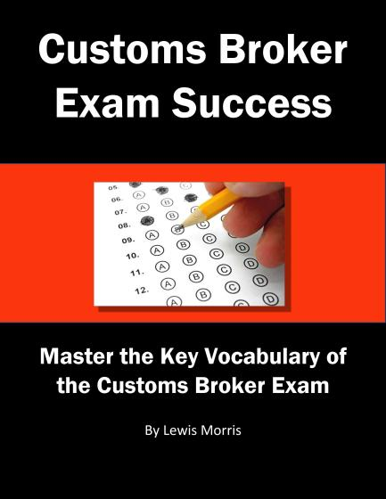 Customs Broker Exam Success